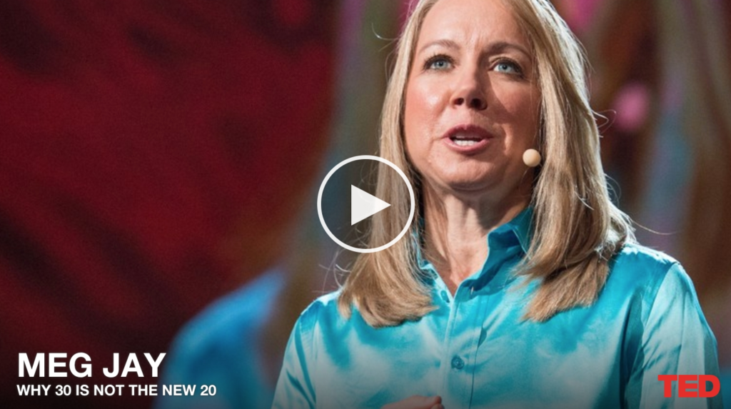 TED Talk Tuesday #62: Why 30 is not the new 20 by Meg Jay