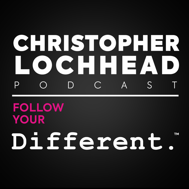 Christopher Lochhead Follow your different. Willing to fail