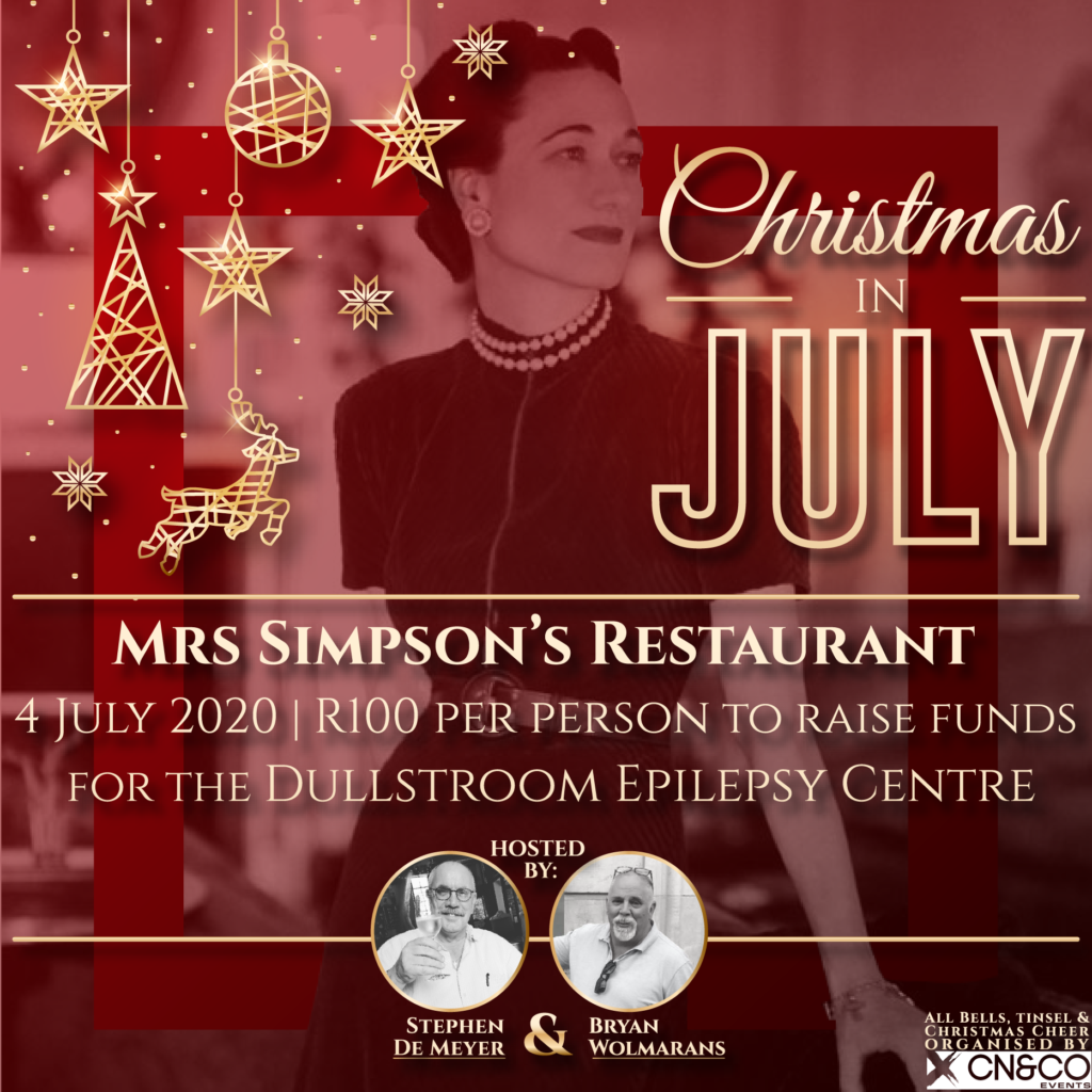 Mrs Simpson's restaurant in Dullstroom will be open on 4 July 2020 for a special Christmas in July dinner to raise funds for the Dullstroom Epilepsy Centre.